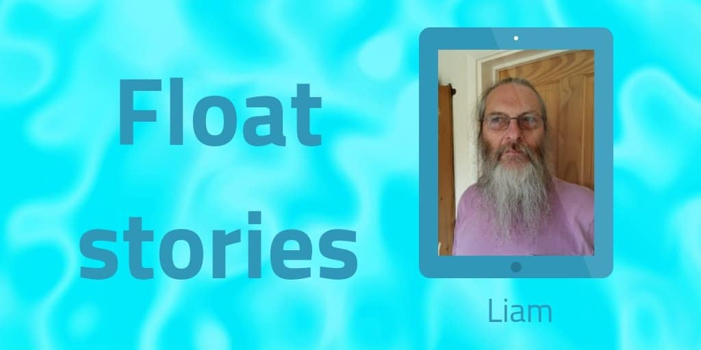 Float stories – Liam