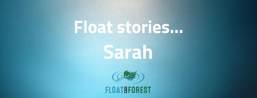 Sarah's float story