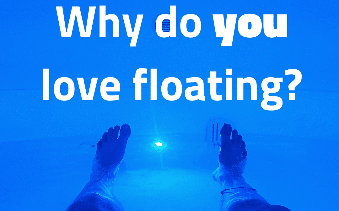 Why do you love floating?