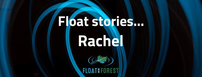 Rachel's float story