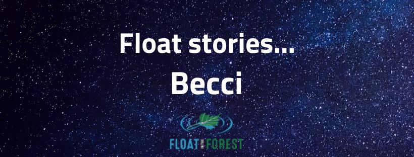 Becci's float story